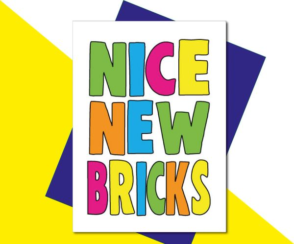 New home card - NICE NEW BRICKS - HOME1