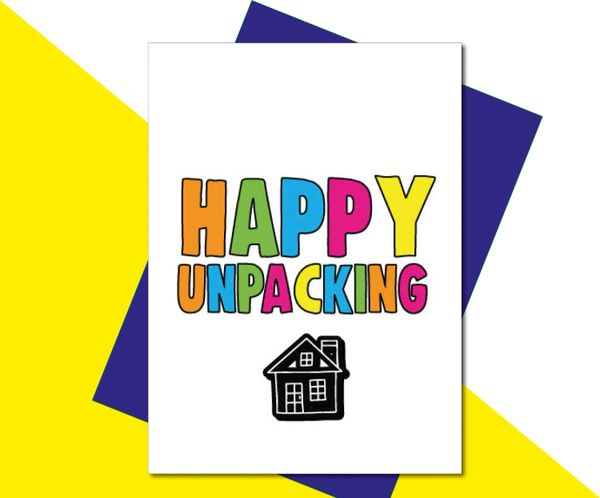 New Home Card - happy unpacking - HOME6