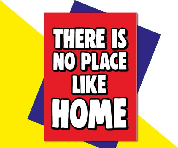New Home Card - There is no place like home - HOME10