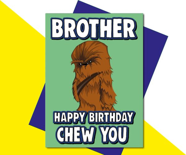 Brother Happy Birthday Chew You C632
