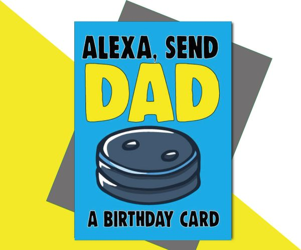 Alexa, Send Dad a Birthday Card C643