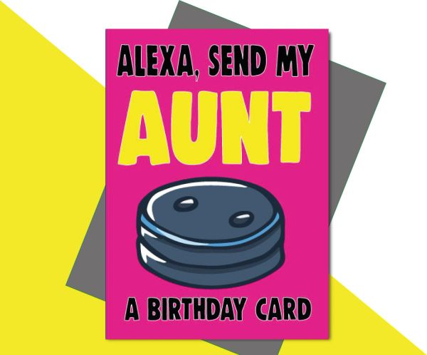 Alexa, Send My Aunt a Birthday Card C646
