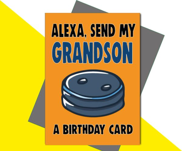 Alexa, Send My Grandson a Birthday Card C656