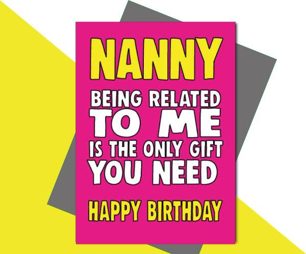 Nanny being related to me is the only gift you need C661