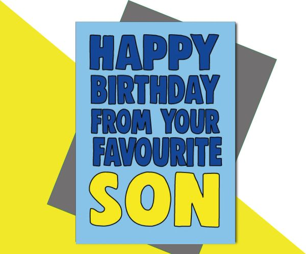 Happy Birthday from your favourite Son C662