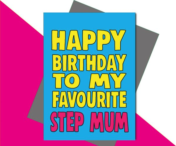 Happy Birthday to my favourite Step Mum C670