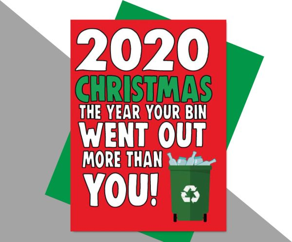 2020 Christmas the year the bin went out more than you XM171