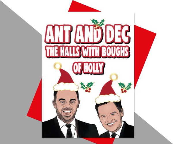 Ant and Dec the Halls With Boughs of Holly XM179