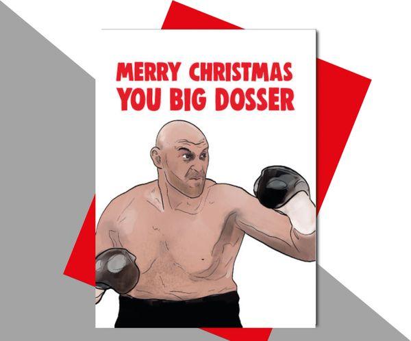 Tyson Fury Merry Christmas you big dosser XM180