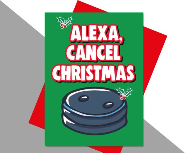 Alexa, Cancel Christmas XM186