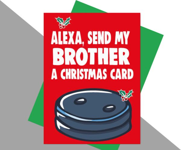 Alexa send my brother a christmas card XM188