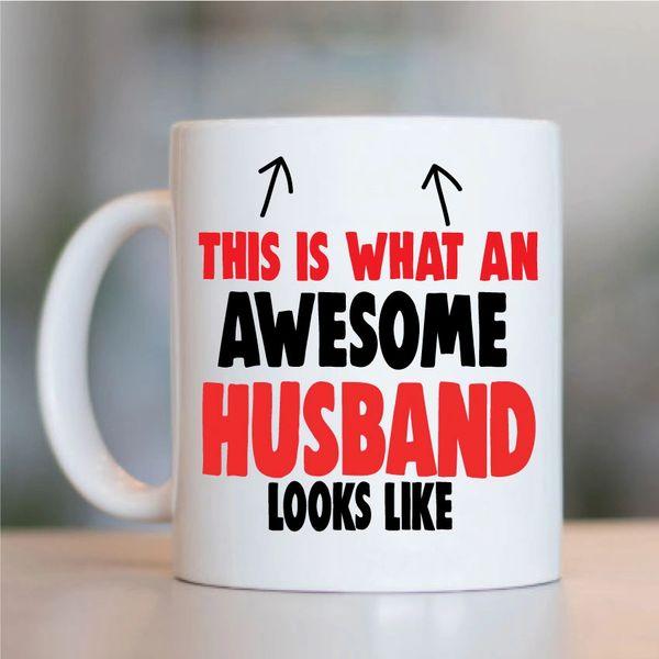 Cheeky Mug - This is what an Awesome Husband looks like - MUG729