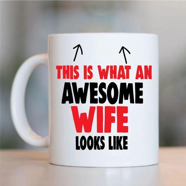 Cheeky Mug - This is what an Awesome Wife looks like - MUG730