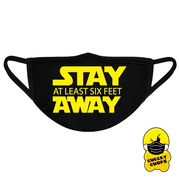 Funny Face Mask- STAY AT LEAST SIX FEET AWAY FM61