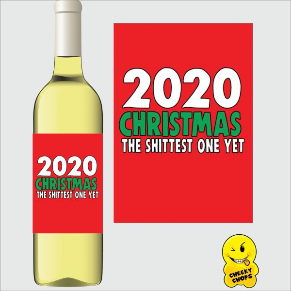 Cheeky Chops Wine Label - 2020 Christmas The Shittest One Yet WL39