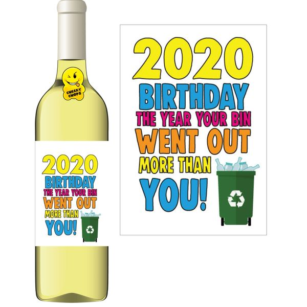 Cheeky Chops Wine Label - 2020 Birthday The year the bin went out WL42