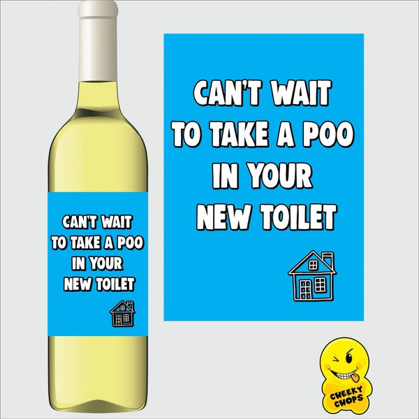 Cheeky Chops Wine Label - Can't wait to take a poo WLHOME05