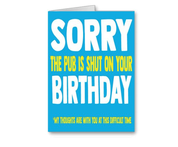 Lockdown 2 Birthday Card - Pubs Shut CV29