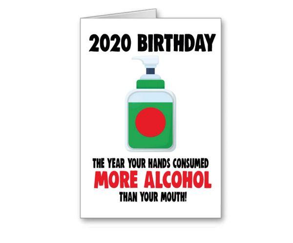 Lockdown 2 Birthday Card -Hands consumed alcohol CV30