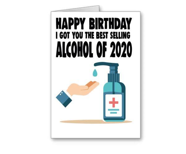 Lockdown 2 Birthday Card - best selling alcohol of 2020 CV32