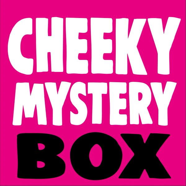 CHEEKY MYSTERY BOX £50 quids worth of goodies for £15