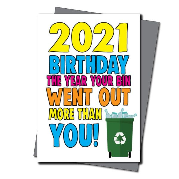 Lockdown Birthday Card for him her - Quarantine Birthday - Friend Birthday Cards -Witty Banter - CV44 The bin