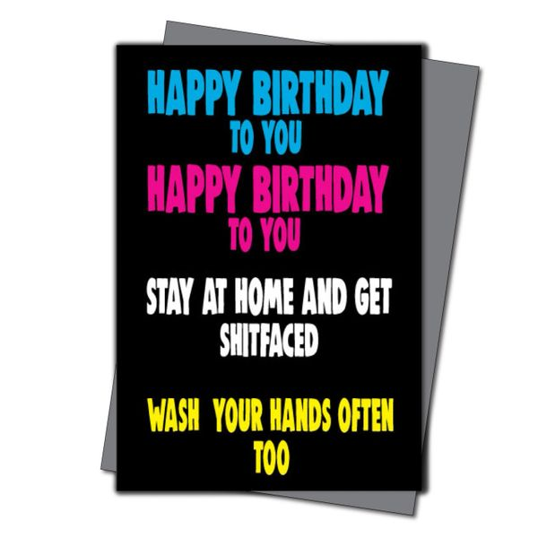 Lockdown Birthday Card for him - Quarantine Birthday - Friend Birthday Cards for her -Witty Banter - CV45 Shitfaced…