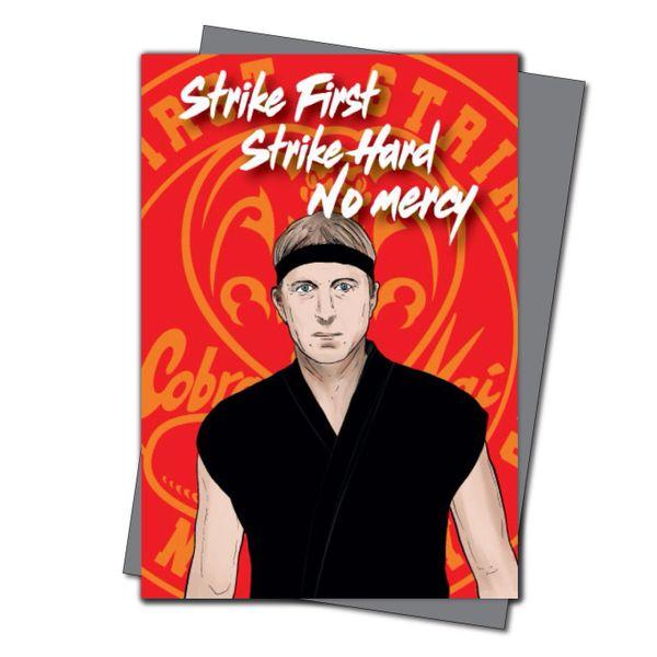 Cobra Kai Birthday Card Johnny Lawrence Strike First, Strike Hard, No Mercy IN59…
