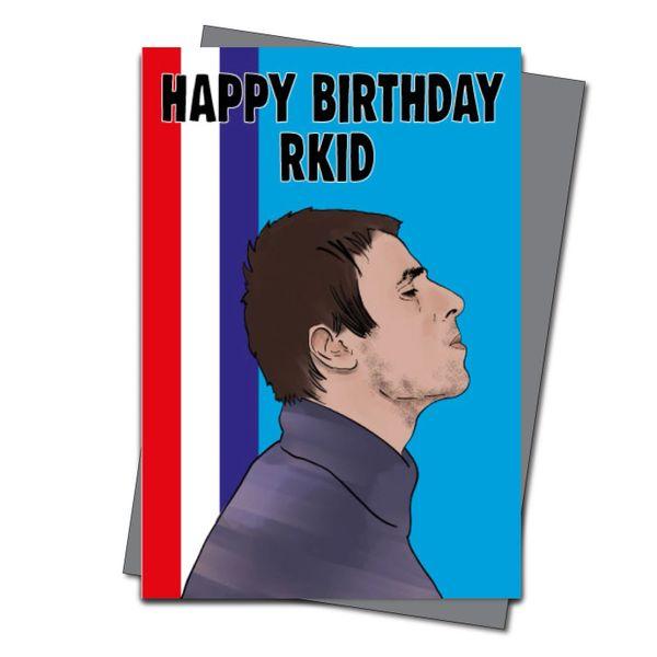 Liam Gallager Birthday Card Oasis Happy Birthday RKID IN46