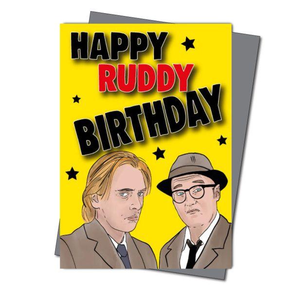 Bottom Inspired Birthday Card - Happy Ruddy Birthday IN42