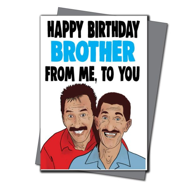 Chuckle brothers birthday card - happy birthday brother from me to you IN38