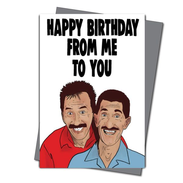 Chuckle brothers Birthday card - happy birthday from me to you IN37