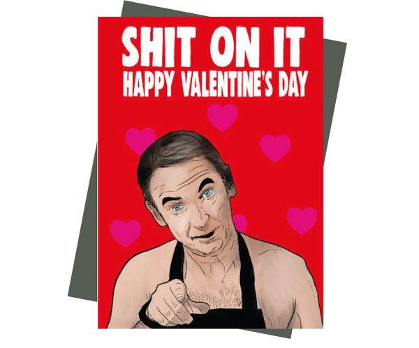 Valentine's Card Friday Night Dinner Martin Shit on it - Happy Valentine's v223