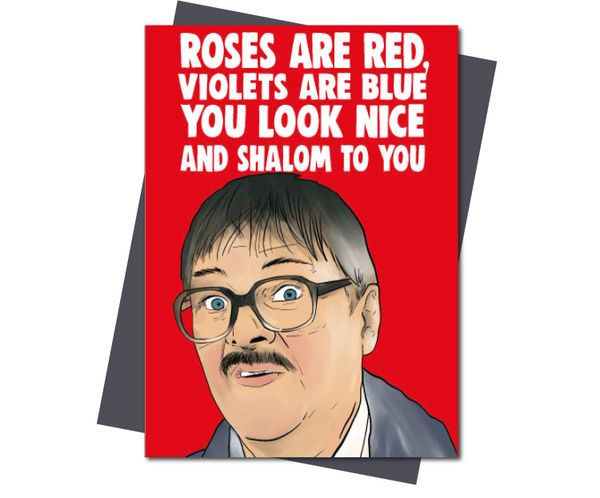 Friday Night Dinner Jim Roses are red, violets are blue, you look nice and shalom to you v222