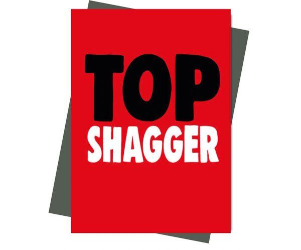 Rude Valentine's Anniversary card Top Shagger v210