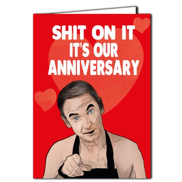 Martin Friday Night Dinner - Shit on it it's our anniversary Anniversary Card For Husband Wife A74