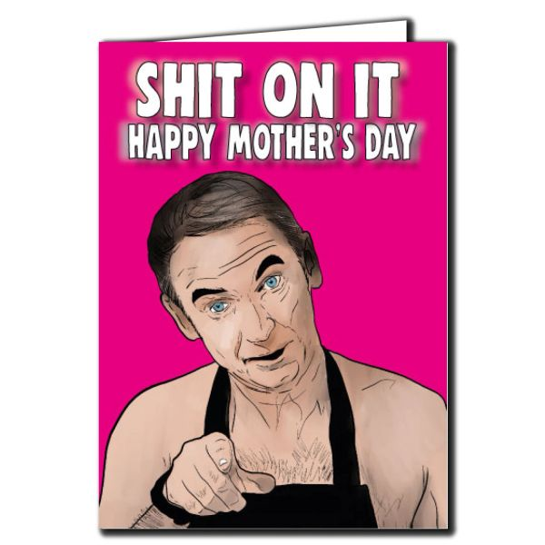 Martin Friday Night Dinner Card - Shit on it -Mothers day For Mum, Stepmum - M78