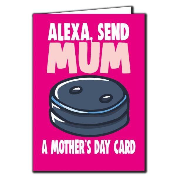 ALEXA, SEND MUM A MOTHER'S DAY CARD - MOTHERS DAY CARD - FOR MUM, STEPMUM M87