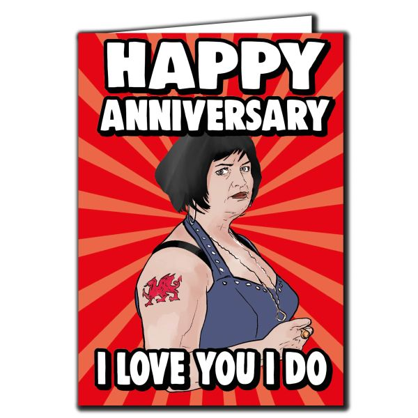 Nessa Gavin and Stacey - Happy Anniversary I loves you I do Card For Him Her Mum Dad Sister Brother Friend Funny Humour IN100