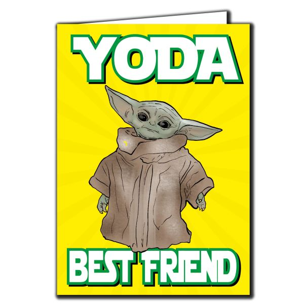 Baby Yoda the Mandalorian - YODA BEST FRIEND Birthday Card For Him Her Mum Dad Sister Brother Friend Funny Humour IN112