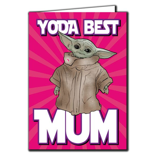 Baby Yoda the Mandalorian - YODA BEST MUM Birthday Card For Him Mum Dad Brother Friend Funny Humour IN115