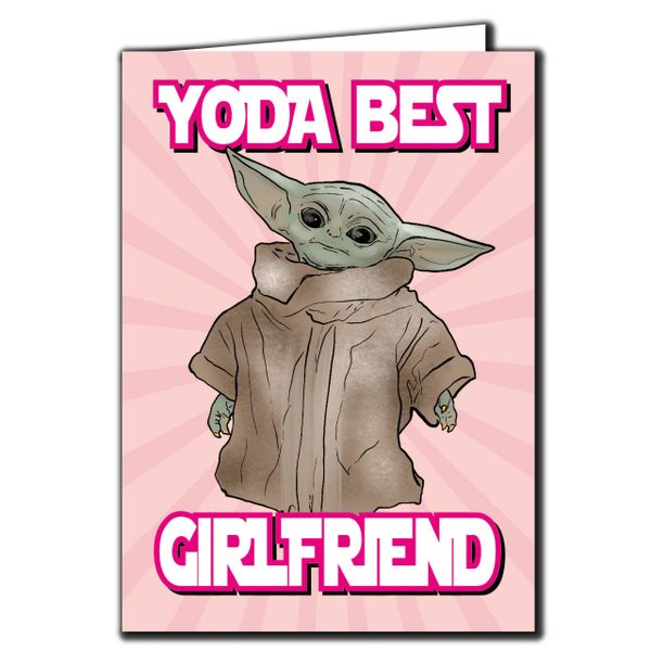 Baby Yoda the Mandalorian - yoda best girlfriend Birthday Card For her Friend Funny Humour IN117