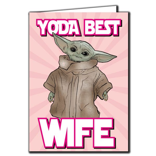 Baby Yoda the Mandalorian - yoda best wife Birthday Card For her Friend Funny Humour IN118
