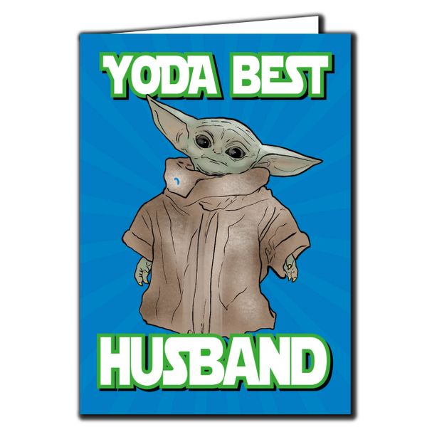Baby Yoda the Mandalorian - yoda best husband Birthday Card For him Friend Funny Humour IN119