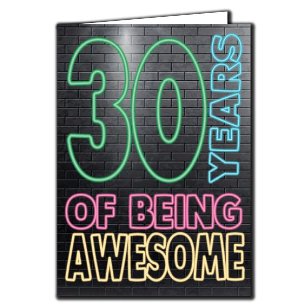 30 years of being awesome - 30th Birthday Age Relation Male Birthday Card AGE13