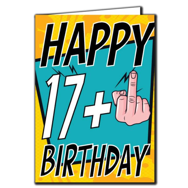 17+ Middle finger 17th 18th Birthday Age Relation Male Female Birthday Card A21