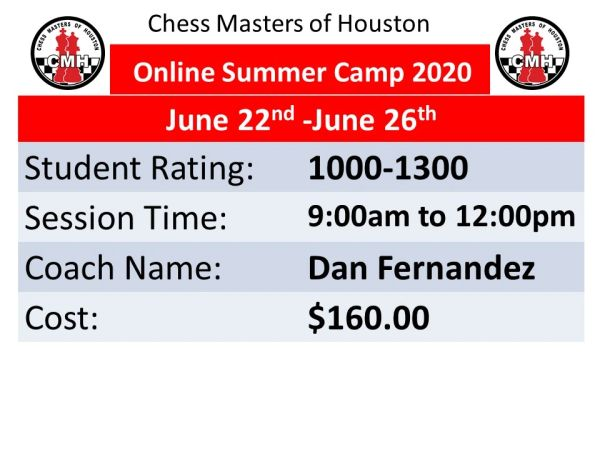online Chess Summer Camp for advance students June 22nd to 26th, 2020