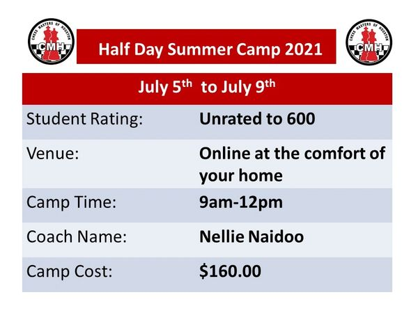 Online half day Summer camp for students from unrated to 600 July 5th-9th, 2021
