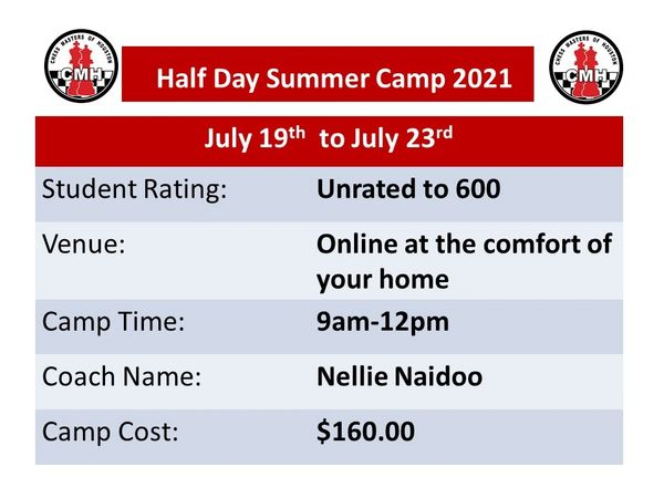 Online half day Summer camp for unrated to 600 July 19th to July 23rd, 2021
