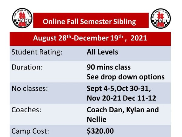 Online Fall semester classes Sibling discount for 90 minutes